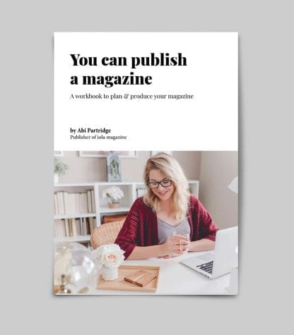 You can publish a magazine
